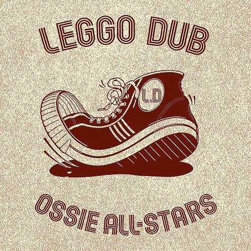 Ossie All-Stars - Leggo Dub LP Released 19/07/19