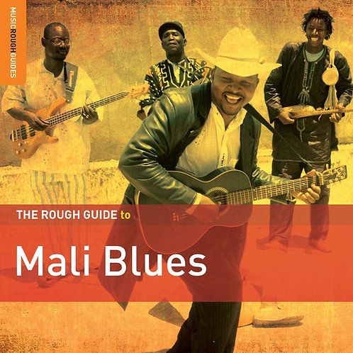 Rough Guide To Mali Blues LP Released 28/06/19
