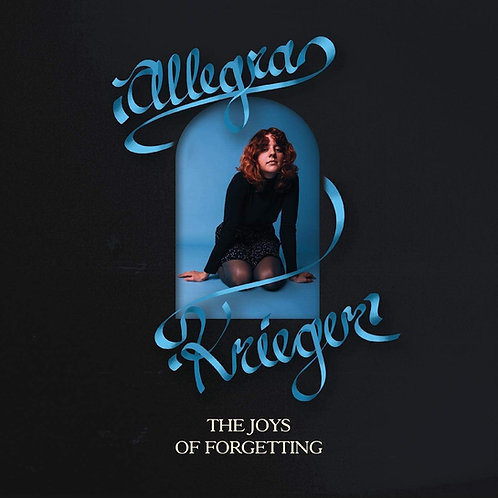 Allegra Krieger - The Joys Of Forgetting LP Released 07/08/20