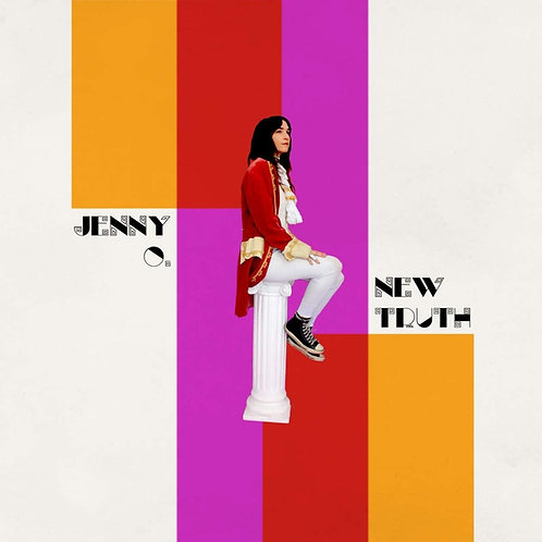 Jenny O. - New Truth LP Released 07/08/20