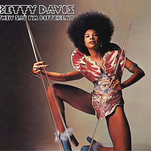 Betty Davis - They Say I'm Different LP Released 20/11/20