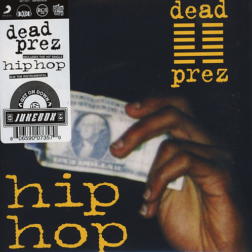 "Dead Prez - Hip Hop 7"" Single Released 17/01/20"