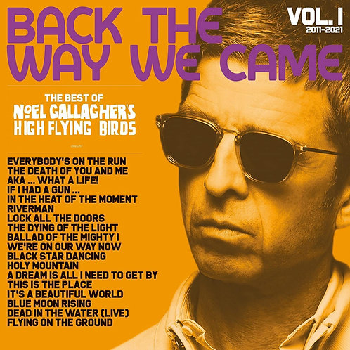 Noel Gallagher's High Flying Birds - Back The Way We Came - The Best Of 2LP