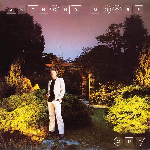 Anthony Moore - Out LP Released 20/11/20