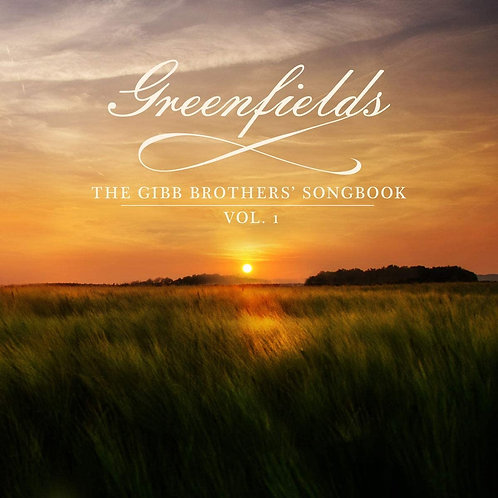 Barry Gibb - Greenfields: The Gibb Brothers Songbook Vol. 1 LP Released 08/01/21