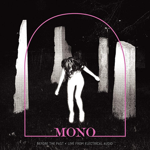 Mono - Before The Past - Live From Electrical Audio CD Released 08/11/19