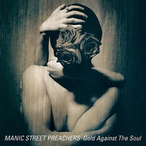 Manic Street Preachers - Gold Against The Soul LP Released 12/06/20
