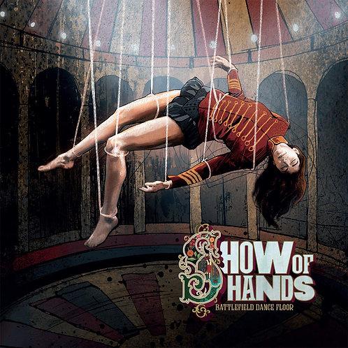 Show Of Hands - Battlefield Dance Floor LP Released 27/09/19