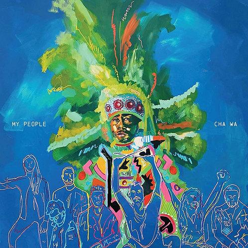 Cha Wa - My People CD Released 02/04/21