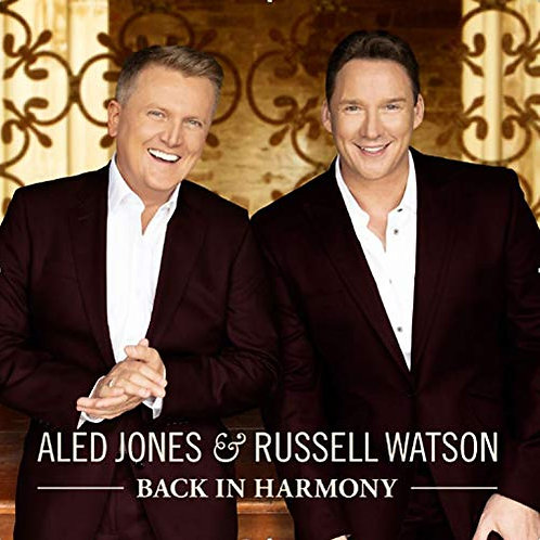 Aled Jones And Russell Watson - Back In Harmony CD Released 01/11/19