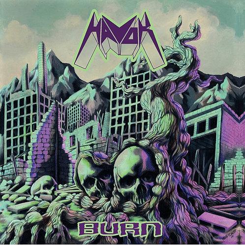 Havok -  Burn LP Released 16/10/20
