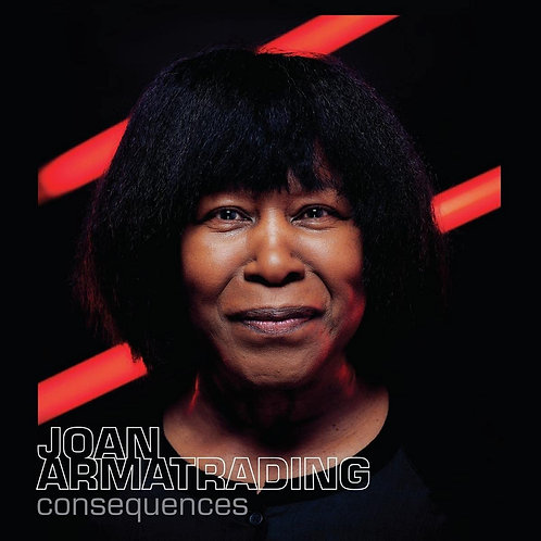 Joan Armatrading - Consequences LP Released 18/06/21