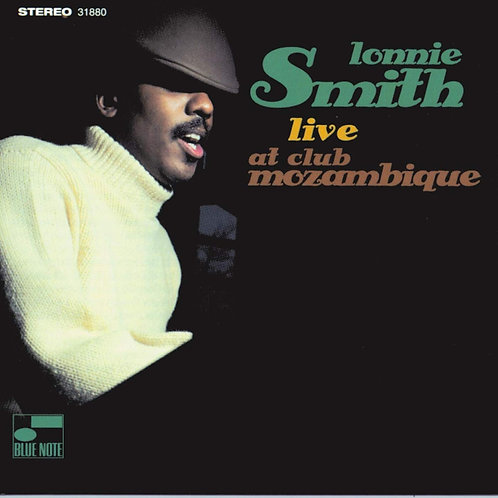 Lonnie Smith - Live At Club Mozambique LP Released 13/12/19