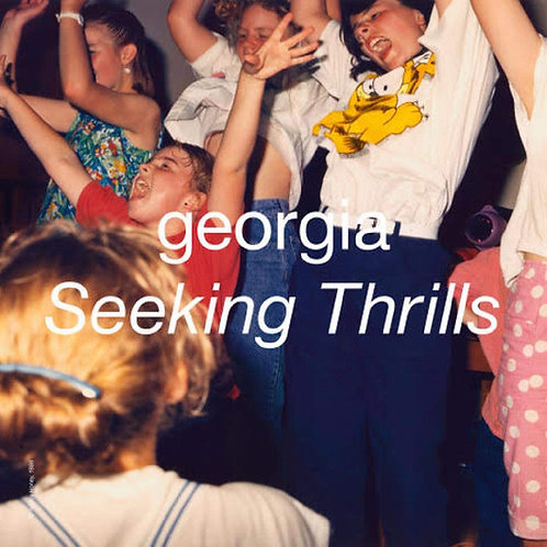 Georgia - Seeking Thrills LP #LRS Released 18/12/20