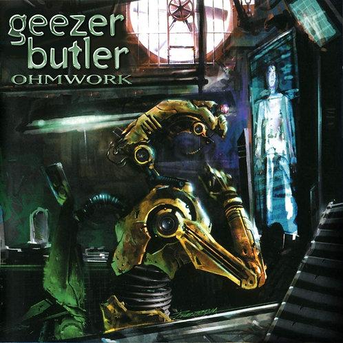 Geezer Butler - Ohmwork LP Released 30/10/20