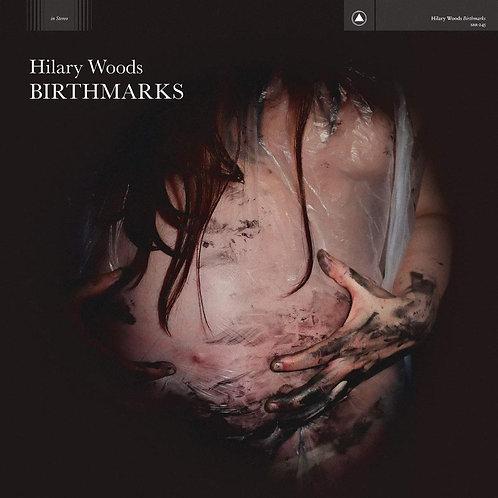Hilary Woods - Birthmarks LP Released 13/03/20