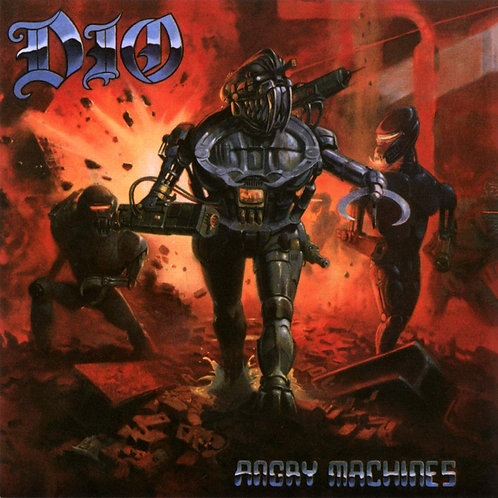 Dio - Angry Machines LP Released 20/03/20