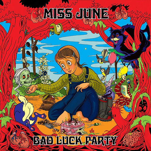 Miss June - Bad Luck Party LP Released 06/09/19