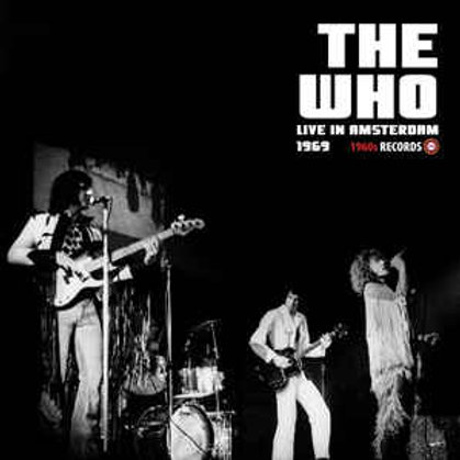 The Who - Live In Amsterdam 1969 LP Released 07/02/20