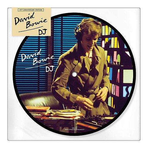 """David Bowie - D.J. 7"""" Picture Disc Released 28/06/19"""