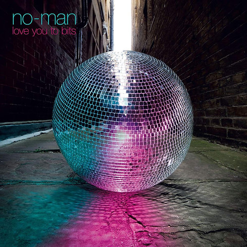 No-Man - Love You To Bits LP Released 22/11/19