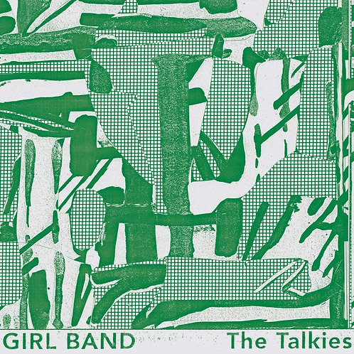 Girl Band - The Talkies LP Released 27/09/19