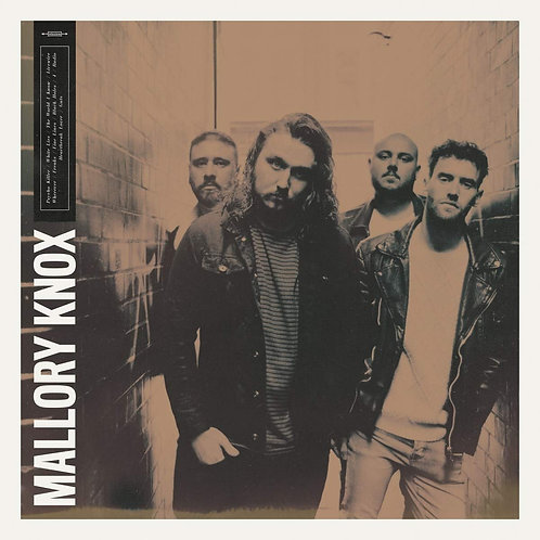 Mallory Knox - Mallory Knox LP Released16/08/19