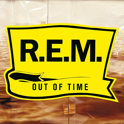 R.E.M. - Out Of Time - 25th Anniversary Edition LP
