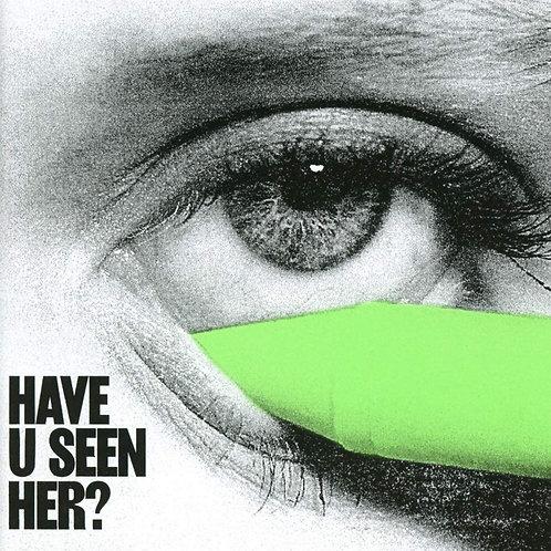 Alma - Have U Seen Her? LP Released 05/06/20