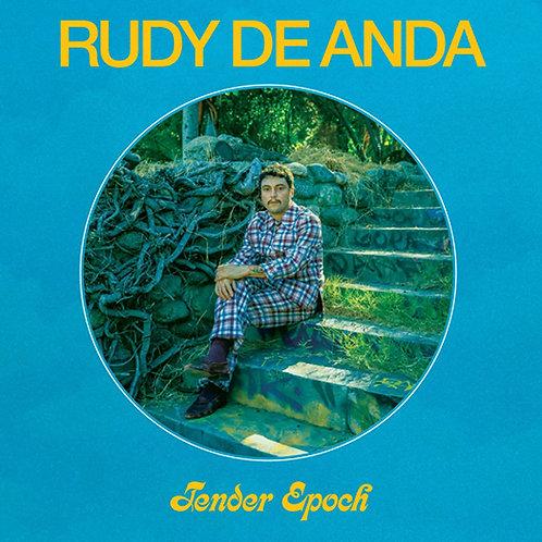Rudy De Anda - Tender Epoch LP Released 18/09/20