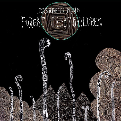 Kikagaku Moyo - Forest Of Lost Children LP Released 29/01/21