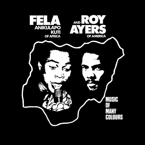 Fela Kuti And Roy Ayers - Music Of Many Colours LP Released 29/11/19