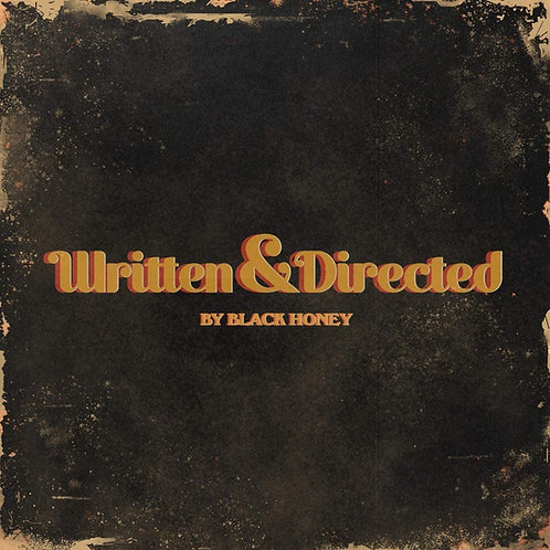 Black Honey - Written And Directed LP Released 19/03/21
