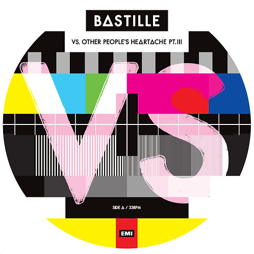 """Bastille - Vs. Other People's Heartache Pt. III - 12"""" Picture Disc EP"""