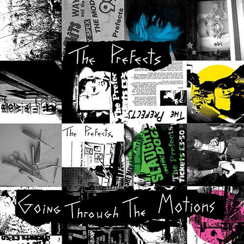 The Prefects - Going Through The Motions CD Released 29/11/19