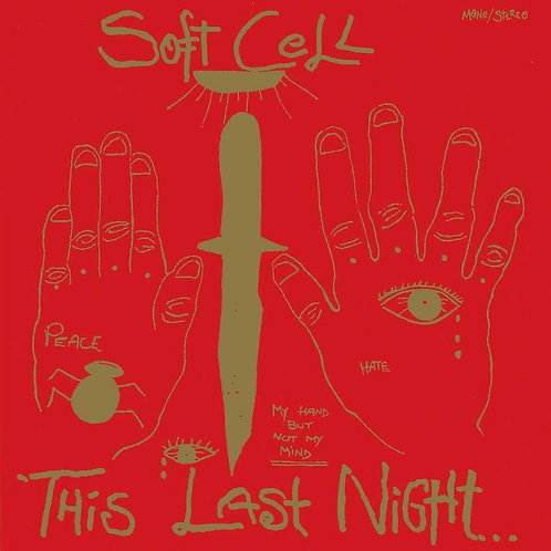 Soft Cell - This Last Night In Sodom LP
