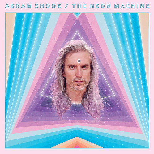 Abram Shook - The Neon Machine CD Released 16/08/19