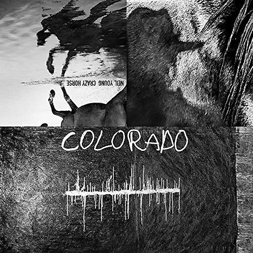 Neil Young And Crazy Horse - Colorado LP Released 25/10/19