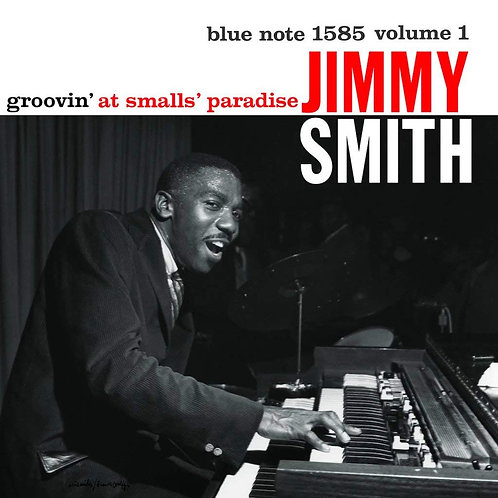 Jimmy Smith - Groovin' At Smalls' Paradise LP Released 13/12/19