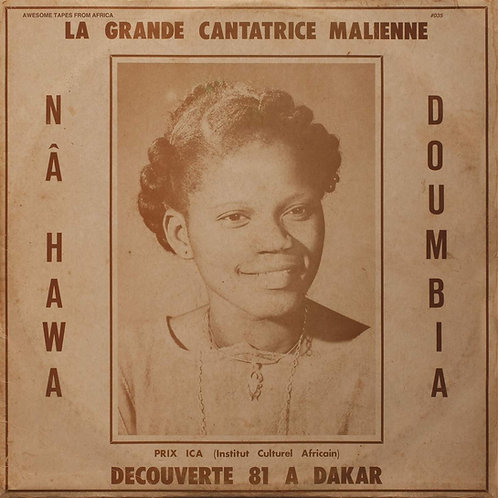 Nahawa Doumbia - La Grande Cantatrice Malienne Vol. 1 CD Released 20/09/19
