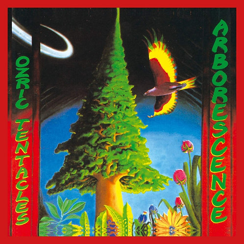 Ozric Tentacles - Arborescence LP Released 25/09/20