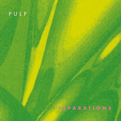 Pulp - Separations LP Released 13/11/20