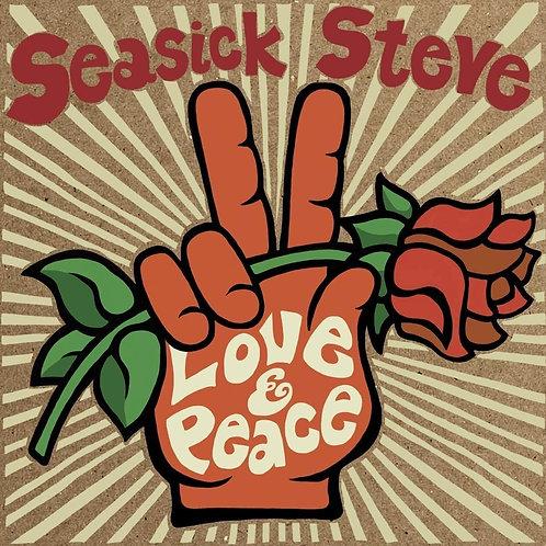 Seasick Steve - Love And Peace LP Released 24/07/20