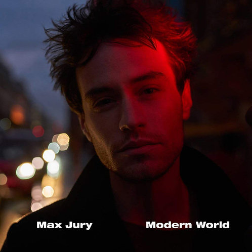 Max Jury - Modern World LP Released 14/06/19