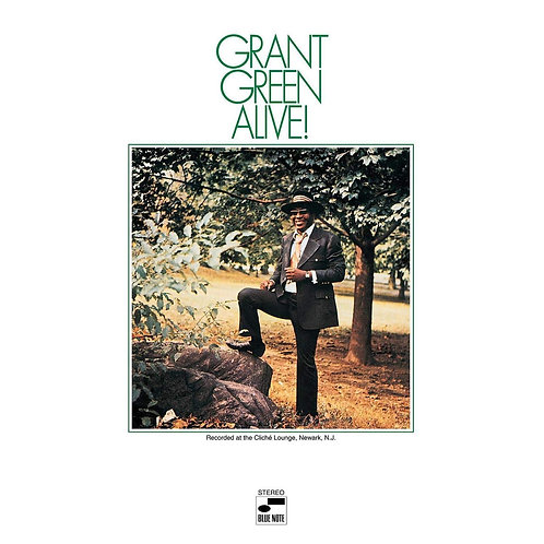 Grant Green - Alive! LP Released 15/11/19