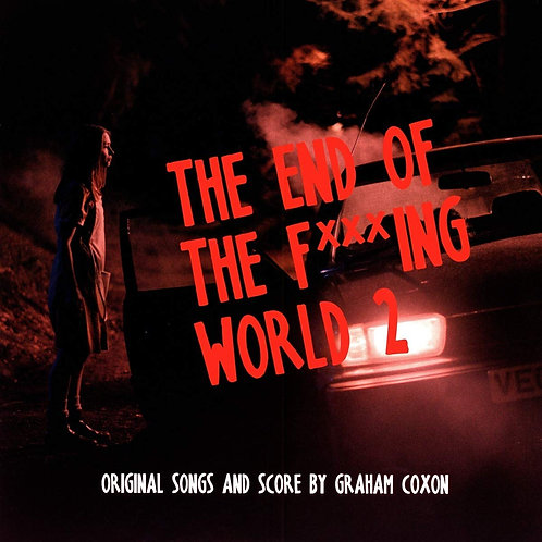 Graham Coxon - End Of The F***cking World 2 Released 21/02/20