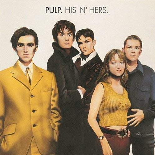 Pulp -His 'n' Hers LP Released 25/10/19