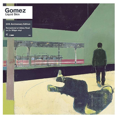 Gomez - Liquid Skin LP Released 12/07/19