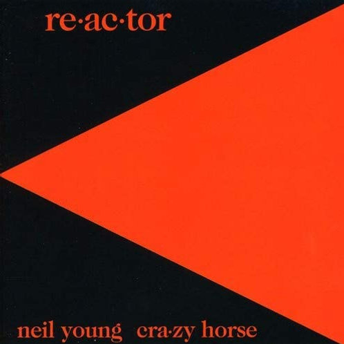 Neil Young & Crazy Horse - Re-Ac-Tor LP
