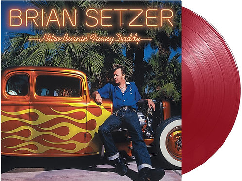 Brian Setzer - Nitro Burnin' Funny Daddy Red Vinyl LP Released 25/06/21
